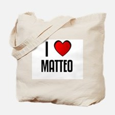 I LOVE MATTEO Tote Bag
