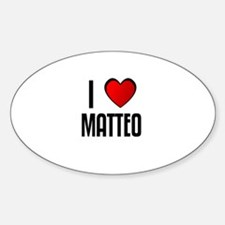 I LOVE MATTEO Oval Decal