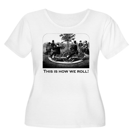 This Is How We Roll Women's Plus Size Scoop Neck T