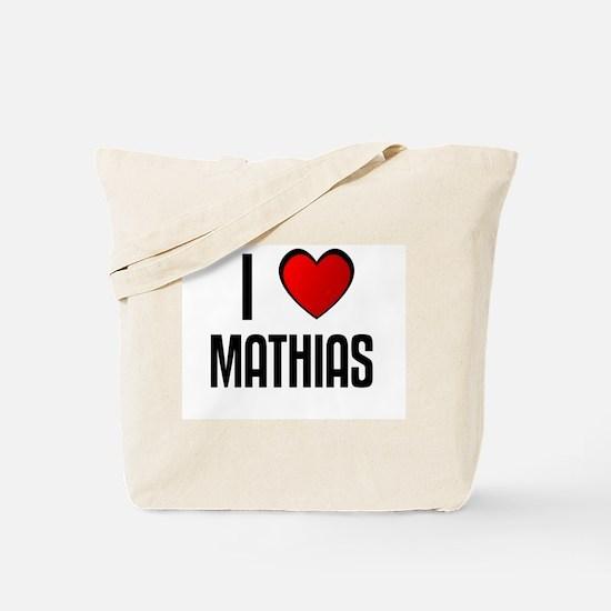 I LOVE MATHIAS Tote Bag