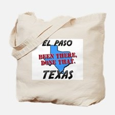 el paso texas - been there, done that Tote Bag