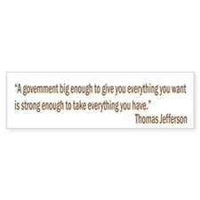 Jefferson quote Bumper Bumper Bumper Sticker