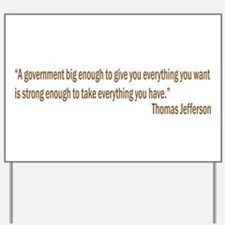 Jefferson quote Yard Sign