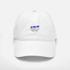 """Air Force Dad...Big Deal"" Baseball Baseball Cap"