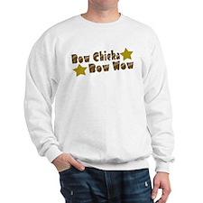 Bow Chicka Bow Wow Sweatshirt