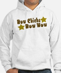 Bow Chicka Bow Wow Hoodie
