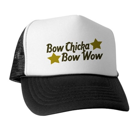 Bow Chicka Bow Wow Trucker Hat
