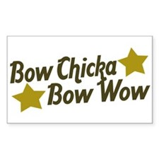 Bow Chicka Bow Wow Rectangle Decal