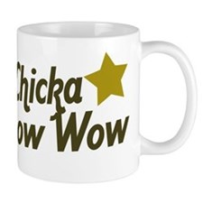 Bow Chicka Bow Wow Mug