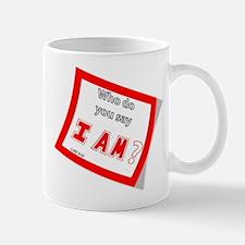""""""" I AM """" Mug"""