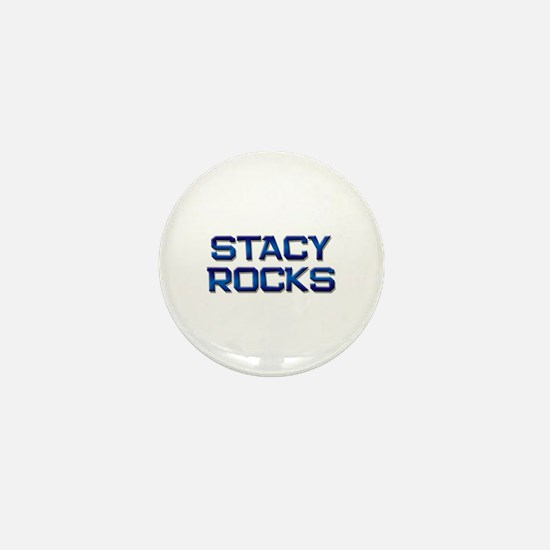 stacy rocks Mini Button