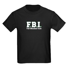 F.B.I. - Full Blooded Irish T