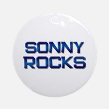 sonny rocks Ornament (Round)