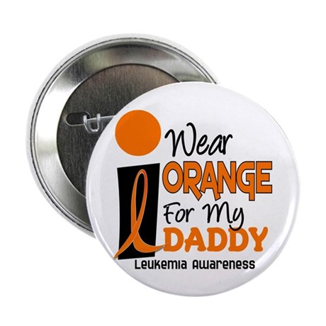 "I Wear Orange For My Daddy 9 2.25"" Button (10 pack"