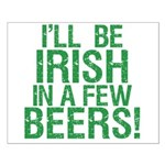 Irish In A Few Beers Small Poster