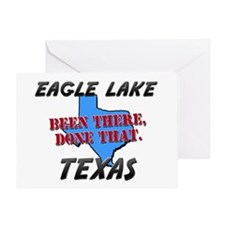 eagle lake texas - been there, done that Greeting