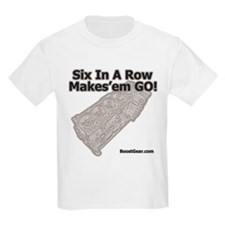 Six In A Row - Makes'em GO! - T-Shirt