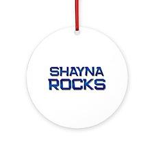 shayna rocks Ornament (Round)
