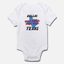 dallas texas - been there, done that Infant Bodysu