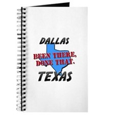dallas texas - been there, done that Journal