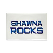 shawna rocks Rectangle Magnet