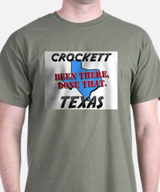 crockett texas - been there, done that T-Shirt