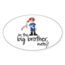 big brother shirt pirate Oval Decal