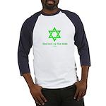 Luck of the Irish Jew Baseball Jersey