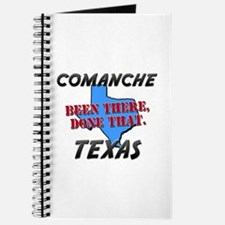 comanche texas - been there, done that Journal