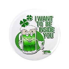 """Green Beer Innuendo 3.5"""" Button"""