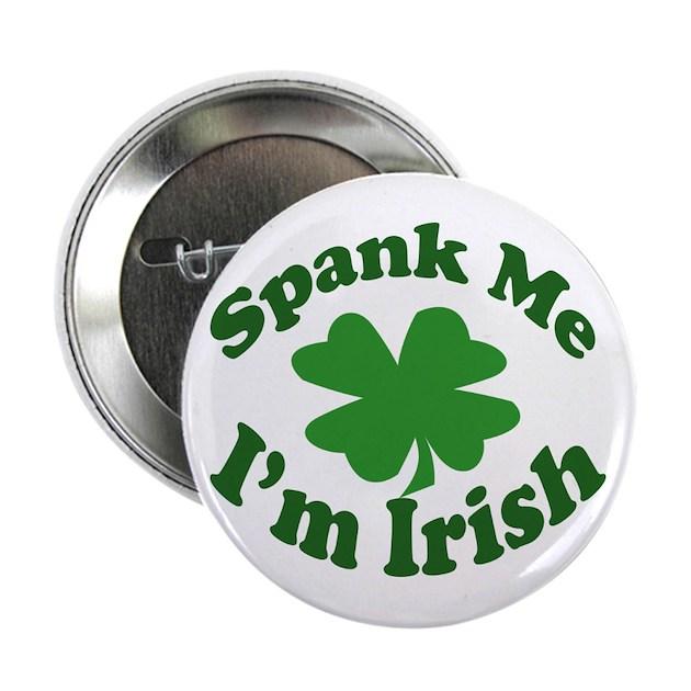 Spank me i m irish harmonious