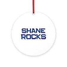 shane rocks Ornament (Round)