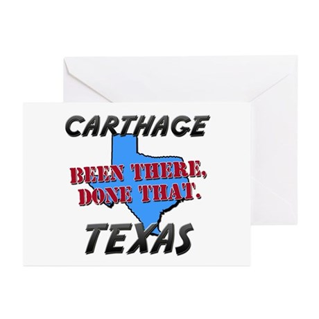 carthage texas - been there, done that Greeting Ca