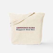 Abstinence Sucks Tote Bag