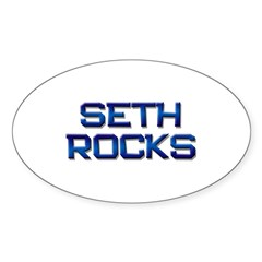 seth rocks Oval Decal