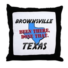 brownsville texas - been there, done that Throw Pi