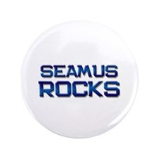 "seamus rocks 3.5"" Button"