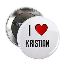 I LOVE KRISTIAN Button