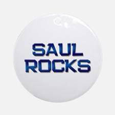 saul rocks Ornament (Round)