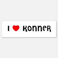 I LOVE KONNER Bumper Bumper Bumper Sticker