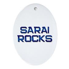 sarai rocks Oval Ornament