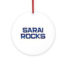 sarai rocks Ornament (Round)