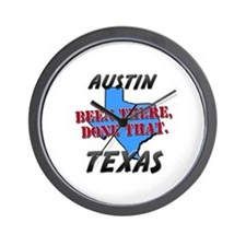 austin texas - been there, done that Wall Clock