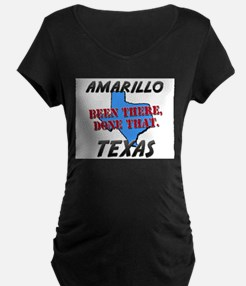amarillo texas - been there, done that T-Shirt