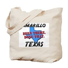 amarillo texas - been there, done that Tote Bag