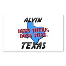 alvin texas - been there, done that Decal