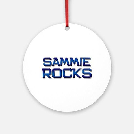 sammie rocks Ornament (Round)