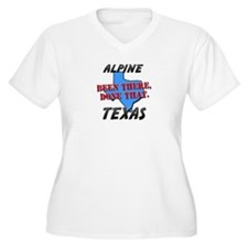 alpine texas - been there, done that T-Shirt