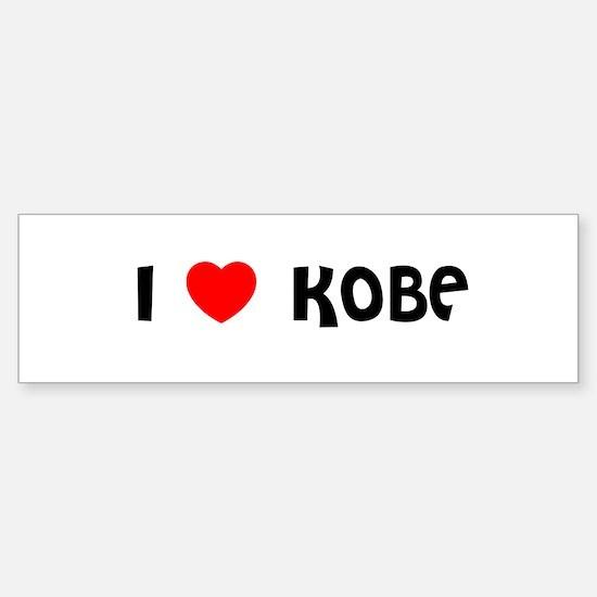 I LOVE KOBE Bumper Bumper Bumper Sticker