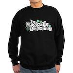 I'm Magically Delicious Sweatshirt (dark)